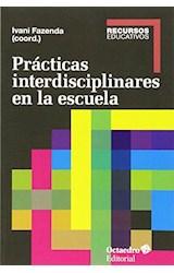 Papel PRACTICAS INTERDISCIPLINARES EN LA ESCUELA