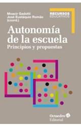 Papel AUTONOMIA DE LA ESCUELA. PRINCIPIOS Y PROPUE