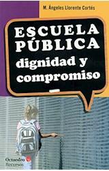 Papel ESCUELA PUBLICA, DIGNIDAD Y COMPROMISO