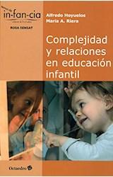 Papel COMPLEJIDAD Y RELACIONES EN EDUCACION INFANT