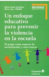 Papel UN ENFOQUE EDUCATIVO PARA PREVENIR LA VIOLEN