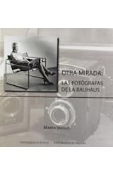 Papel OTRA MIRADA: LAS FOTOGRAFAS DE LAS BAUHAUS