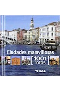 Papel CIUDADES MARAVILLOSAS (COLECCION 1001 FOTOS) (CARTONE)