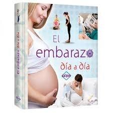 Libro El Embarazo Dia A Dia