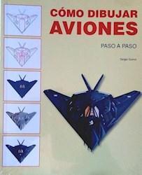 Libro Como Dibujar Aviones