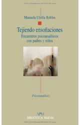 Papel TEJIENDO ENSOÑACIONES (ENCUENTROS PSICOANALITICOS CON PADRES