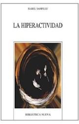 Papel HIPERACTIVIDAD, LA (LA ACCION INAGOTABLE)