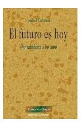 Papel EL FUTURO ES HOY