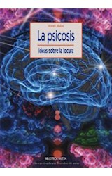 Papel PSICOSIS, LA (IDEAS SOBRE LA LOCURA)
