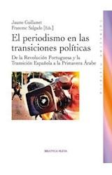 Papel El Periodismo En Las Transiciones Políticas