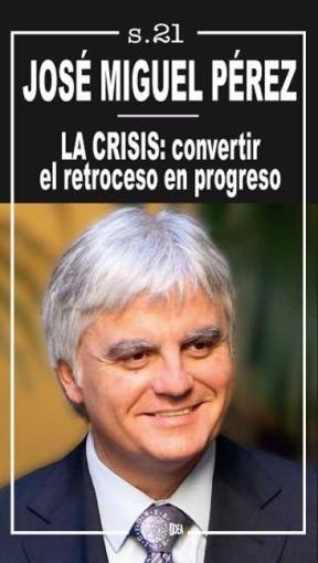 E-book La Crisis: Convertir El Retroceso En Progreso