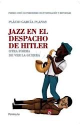 Papel JAZZ EN EL DESPACHO DE HITLER