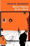 Papel BREVE HISTORIA DE LA CULTURA (COLECCION ATALAYA)
