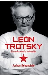 Papel LEON TROTSKY EL REVOLUCIONARIO INDOMABLE