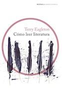 Papel COMO LEER LITERATURA (COLECCION IMPRESCINDIBLES) (RUSTICO)