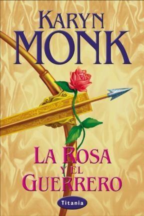 E-book La Rosa Y El Guerrero