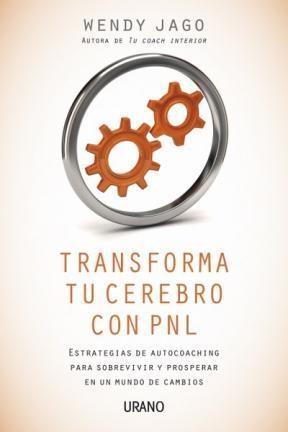 E-book Transforma Tu Cerebro Con Pnl