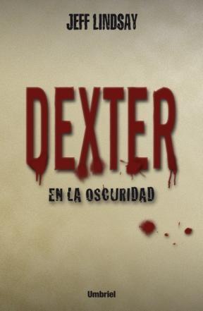 E-book Dexter En La Oscuridad