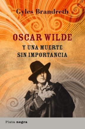 E-book Oscar Wilde Y Una Muerte Sin Importancia