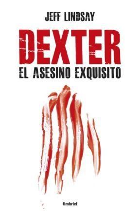 E-book Dexter, El Asesino Exquisito