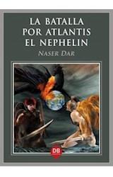 E-book La batalla por Atlantis. El Nephelin