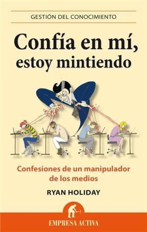 E-book Confía En Mí, Estoy Mintiendo