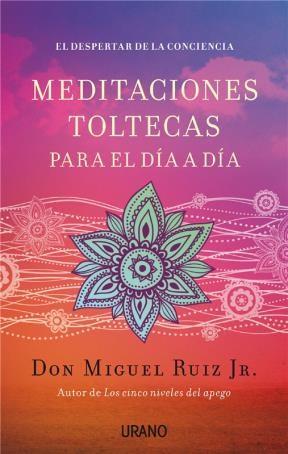 E-book Meditaciones Toltecas Para El Día A Día