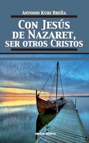 E-book Con Jesús De Nazaret, Ser Otros Cristos