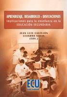 E-book Aprendizaje, Desarrollo Y Disfunciones. Implicaciones Para La Enseñanza En La Educación Secundaria