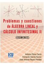 E-book Problemas y cuestiones del álgebra lineal y cálculo infinitesimal II (exámenes)