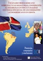 E-book I Seminario  Iberoamericano Sobre Políticas Migratorias, Cooperación Al Desarrollo, Interculturalidad E Integración Social De Los Emigrantes Latinoamericanos En España