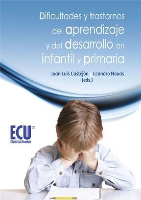 E-book Dificultades Y Trastornos Del Aprendizaje Y Del Desarrollo En Infantil Y Primaria