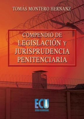 E-book Compendio De Legislación Y Jurisprudencia Penitenciaria