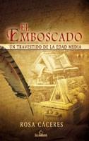 E-book El Emboscado. Un Travestido De La Edad Media