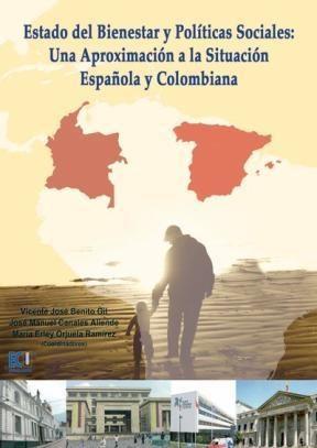 E-book Estado Del Bienestar Y Políticas Sociales: Una Aproximación A La Situación Española Y Colombiana