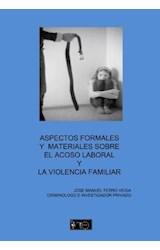 E-book Aspectos formales y materiales sobre el acoso laboral y la violencia familiar