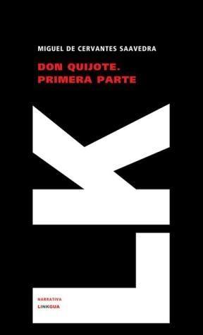 E-book Don Quijote De La Mancha. Primera Parte