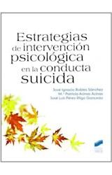 Papel ESTRATEGIAS DE INTERVENCION PSICOLOGICA EN LA CONDUCTA SUICI