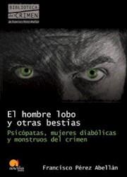 Libro El Hombre Lobo Y Otras Bestias