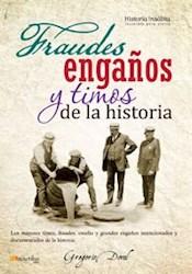 Libro Fraudes  Engaños Y Timos De La Historia