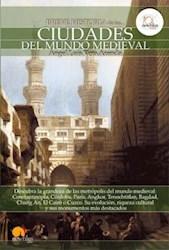 Libro Breve Historia De Las Ciudades Del Mundo Medieval