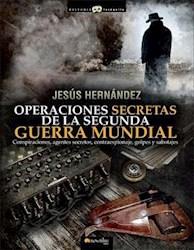 Libro Operaciones Secretas De La Segunda Guerra Mundial