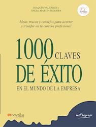 Libro 1000 Claves De Exito En El Mundo De La Empresa