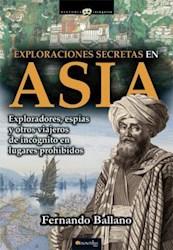 Libro Exploraciones Secretas En Asia