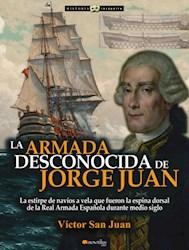 Libro La Armada Desconocida De Jorge Juan
