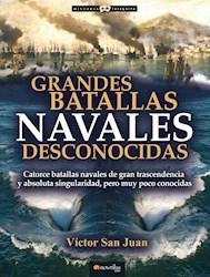 Libro Grandes Batallas Navales Desconocidas