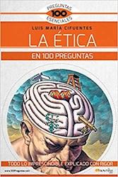 Libro La Etica En 100 Preguntas