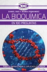 Libro La Bioquimica En 100 Preguntas
