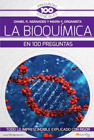 Papel La Bioquímica En 100 Preguntas