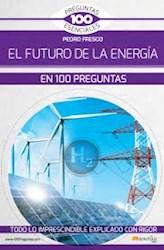 Libro El Futuro De La Energia En 100 Preguntas